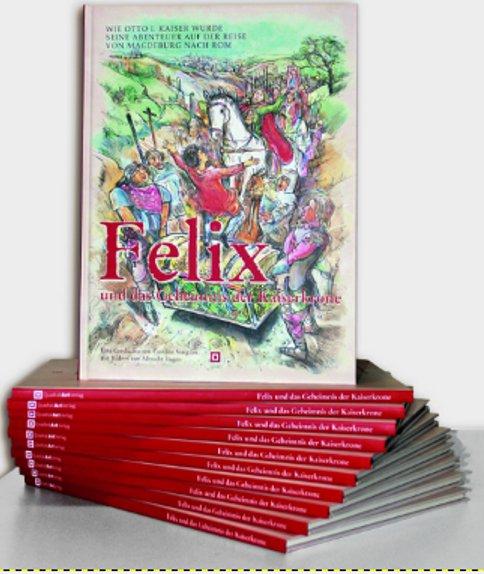 Felix und das Geheimnis der Kaisekrone